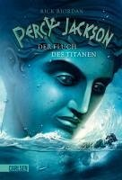 Der Fluch des Titanen / Percy Jackson Bd.3 (eBook, ePUB) - Riordan, Rick
