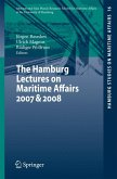 The Hamburg Lectures on Maritime Affairs 2007 & 2008 (eBook, PDF)