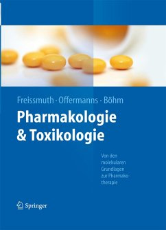 Pharmakologie und Toxikologie (eBook, PDF) - Freissmuth, Michael; Böhm, Stefan