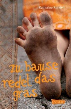 Zu Hause redet das Gras (eBook, ePUB) - Rundell, Katherine