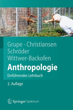 Anthropologie (eBook, PDF) - Grupe, Gisela; Christiansen, Kerrin; Schröder, Inge; Wittwer-Backofen, Ursula