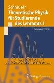 Theoretische Physik für Studierende des Lehramts 1 (eBook, PDF)