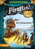 Die Schatzinsel / Piratten! Bd.5 (eBook, ePUB)