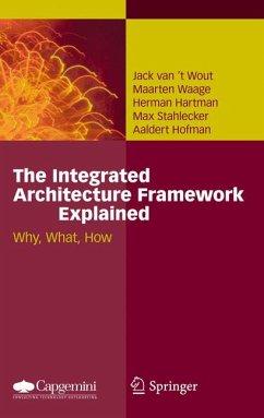 The Integrated Architecture Framework Explained (eBook, PDF) - van't Wout, Jack; Waage, Maarten; Hartman, Herman; Stahlecker, Max; Hofman, Aaldert