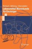 Lebensmittel-Warenkunde für Einsteiger (eBook, PDF)