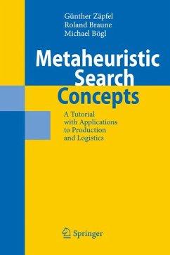 Metaheuristic Search Concepts (eBook, PDF) - Bögl, Michael; Zäpfel, Günther; Braune, Roland