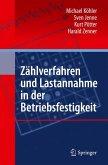 Zählverfahren und Lastannahme in der Betriebsfestigkeit (eBook, PDF)