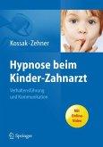 Hypnose beim Kinder-Zahnarzt (eBook, PDF)