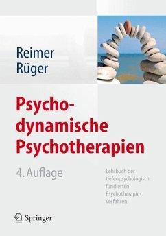Psychodynamische Psychotherapien (eBook, PDF) - Rüger, Ulrich; Reimer, Christian