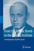 From the Atomic Bomb to the Landau Institute (eBook, PDF)