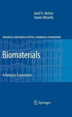 Biomaterials (eBook, PDF) - Helsen, Jozef A.; Missirlis, Yannis