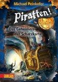 Das Geheimnis der Schatzkarte / Piratten! Bd.3 (eBook, ePUB)