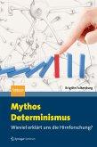 Mythos Determinismus (eBook, PDF)