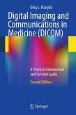 Digital Imaging and Communications in Medicine (DICOM) (eBook, PDF)