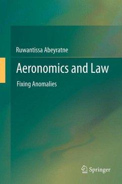 Aeronomics and Law (eBook, PDF) - Abeyratne, Ruwantissa