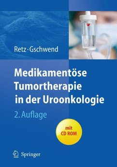 Medikamentöse Tumortherapie in der Uroonkologie (eBook, PDF) - Retz, Margitta; Gschwend, Jürgen E.