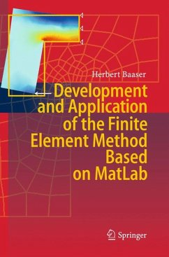 Development and Application of the Finite Element Method based on Matlab (eBook, PDF) - Baaser, Herbert