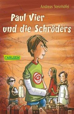 Paul Vier und die Schröders (eBook, ePUB) - Steinhöfel, Andreas