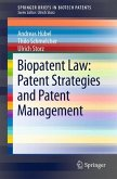 Biopatent Law: Patent Strategies and Patent Management (eBook, PDF)