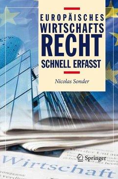 Europäisches Wirtschaftsrecht - Schnell erfasst (eBook, PDF) - Sonder, Nicolas