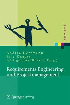Requirements Engineering und Projektmanagement (eBook, PDF) - Valentini, Uwe; Fahney, Ralf; Gartung, Thomas; Weißbach, Rüdiger; Glunde, Jörg