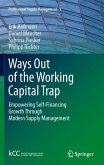 Ways Out of the Working Capital Trap (eBook, PDF)