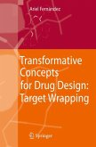 Transformative Concepts for Drug Design: Target Wrapping (eBook, PDF)