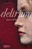 Delirium / Amor Trilogie Bd.1 (eBook, ePUB)