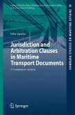 Jurisdiction and Arbitration Clauses in Maritime Transport Documents (eBook, PDF)