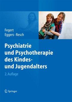Psychiatrie und Psychotherapie des Kindes- und Jugendalters (eBook, PDF)