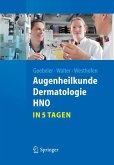 Augenheilkunde, Dermatologie, HNO...in 5 Tagen (eBook, PDF)