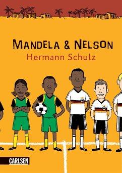 Mandela und Nelson (eBook, ePUB) - Schulz, Hermann