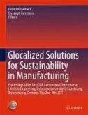 Glocalized Solutions for Sustainability in Manufacturing (eBook, PDF)