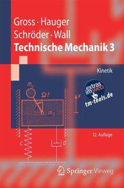 Technische Mechanik 3 (eBook, PDF) - Gross, Dietmar; Hauger, Werner; Schröder, Jörg; Wall, Wolfgang A.