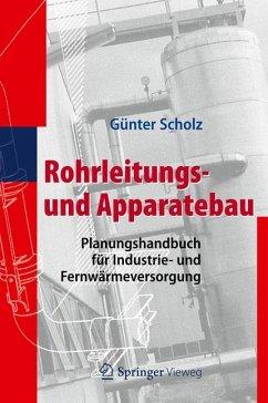 Rohrleitungs- und Apparatebau (eBook, PDF) - Scholz, Günter