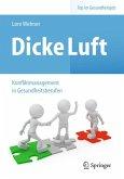 Dicke Luft - Konfliktmanagement in Gesundheitsberufen (eBook, PDF)