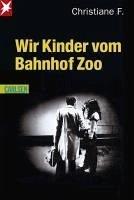 Wir Kinder vom Bahnhof Zoo (eBook, ePUB) - F., Christiane; Rieck, Horst; Hermann, Kai