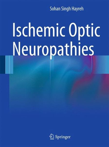 ischemic optic neuropathies ebook pdf von sohan singh hayreh. Black Bedroom Furniture Sets. Home Design Ideas