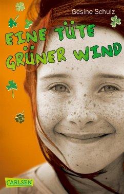 Eine Tüte grüner Wind (eBook, ePUB) - Schulz, Gesine