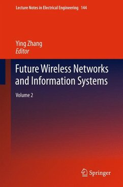 Future Wireless Networks and Information Systems (eBook, PDF)