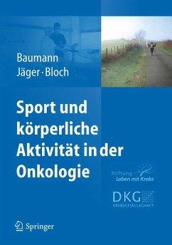 Sport und körperliche Aktivität in der Onkologie (eBook, PDF)
