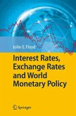 Interest Rates, Exchange Rates and World Monetary Policy (eBook, PDF)