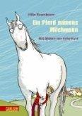 Ein Pferd namens Milchmann (eBook, ePUB)
