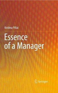 Essence of a Manager (eBook, PDF) - Pillai, Krishna