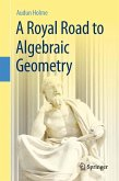 A Royal Road to Algebraic Geometry (eBook, PDF)