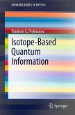 Isotope-Based Quantum Information (eBook, PDF)