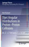 Dijet Angular Distributions in Proton-Proton Collisions (eBook, PDF)