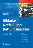 Bildatlas Notfall- und Rettungsmedizin (eBook, PDF)