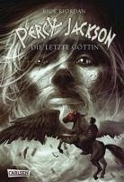 Die letzte Göttin / Percy Jackson Bd.5 (eBook, PDF) - Riordan, Rick