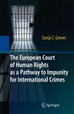 The European Court of Human Rights as a Pathway to Impunity for International Crimes (eBook, PDF)